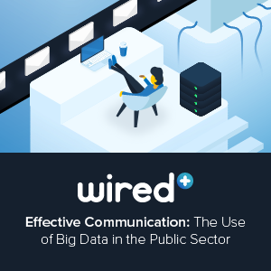Effective Communication: The Use of Big Data in the Public Sector